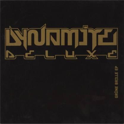 dynamitedeluxe-grunebrilleep-front.jpg